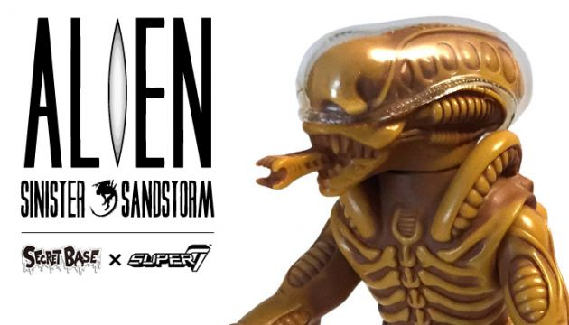 "Secret Base × Super7's ""Alien (Sinister Sandstorm)"" Edition!"
