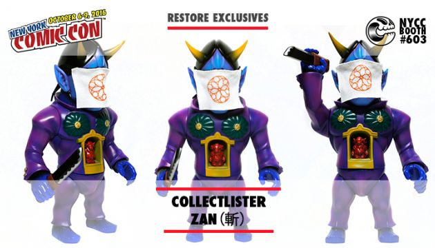 NYCC 16 EXCLUSIVE: RESTORES COLLECTLISTER ZAN(斬)