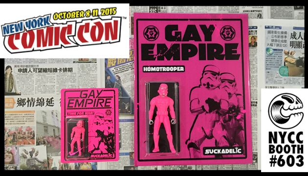 SUCKADELIC's Gay Empire: Jumbo Homotrooper for NYCC!