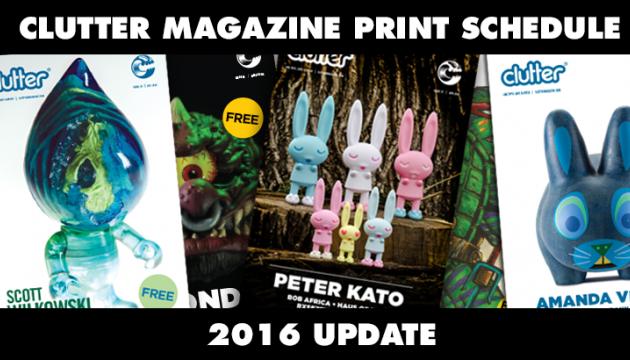 New Clutter Print Schedule 2016!