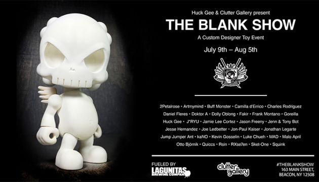 "Huck Gee and Clutter Gallery Present ""The Blank Show""!"