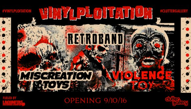 Clutter Gallery: UPCOMING EXHIBITION: VINYLPLOITATION! Sales Information.