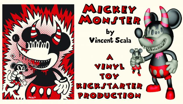 Mickey Monster by Vincent Scala, Kickstarter!