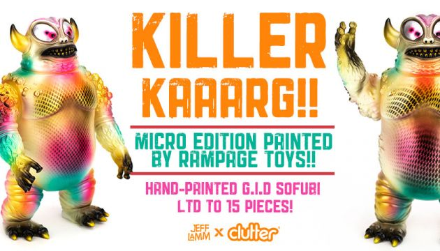 Killer Kaaarg by Rampage Toys x Jeff Lamm!