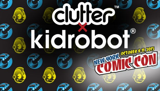 Clutter Magazine to Host Kidrobot Pop-Up Shop at New York Comic Con