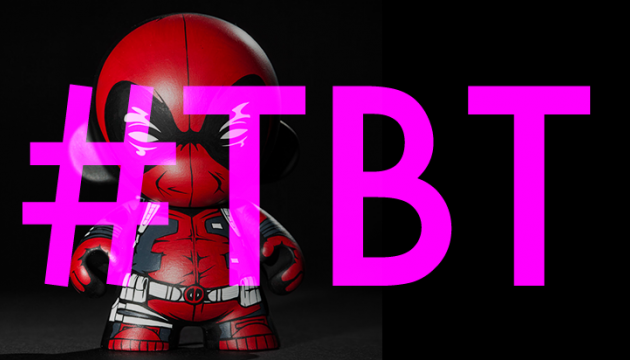 #TBT | Deadpool Custom Roundup