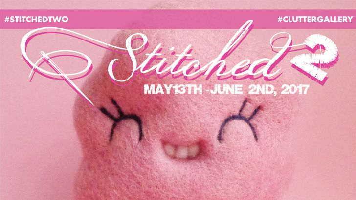 Clutter Gallery Presents: Stitched 2