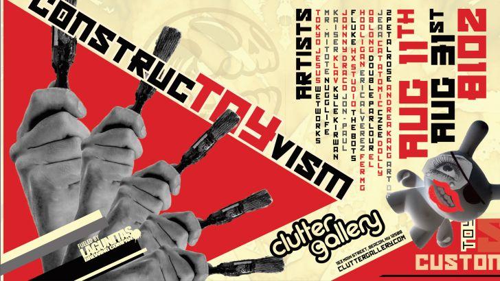 Clutter Gallery Presents: ConstrucTOYvism!