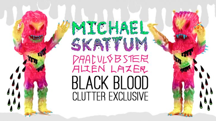 "CLUTTER EXCLUSIVE ""BLACK BLOOD"" ALIEN LAZER + DRACULOBSTER!!"