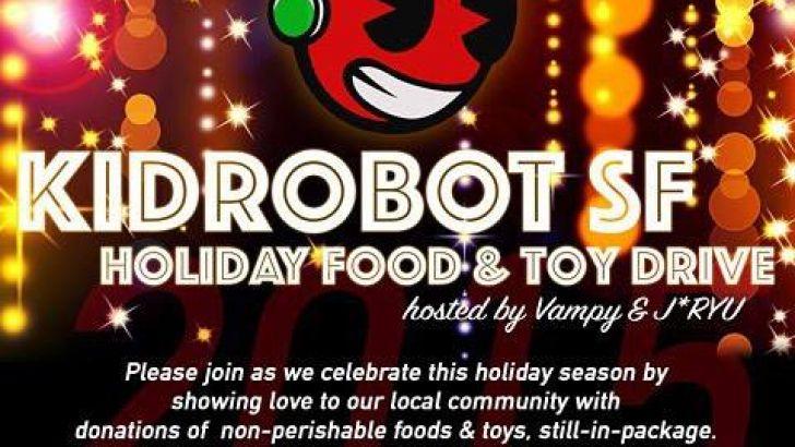 Kidrobot SF Food & Toy Drive with J*RYU & Vampy