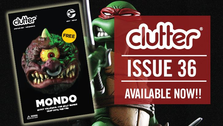 Clutter Magazine Issue 36 with MONDO available now!