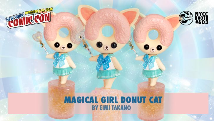 NYCC 16 EXCLUSIVE: MAGICAL GIRL DONUT CAT