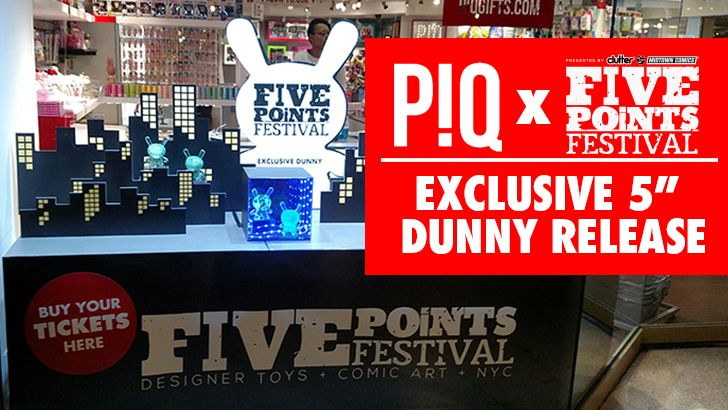 "PIQ x Five Points Fest exclusive 5"" Dunny release!!"