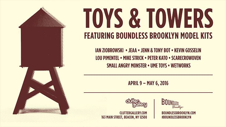 "Clutter x Boundless Brooklyn Presents ""Toys & Towers""!"