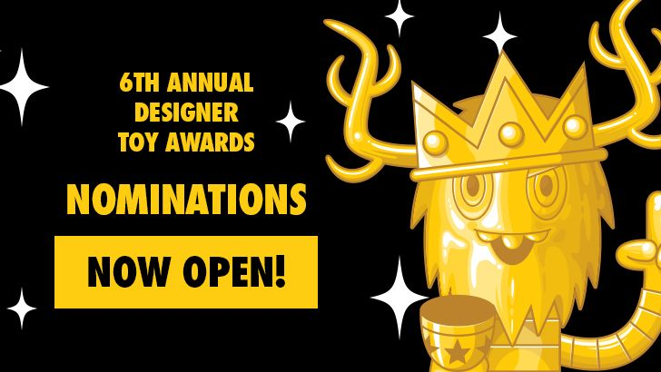 Nominations 2016 OPEN - Designer Toy Awards are back!