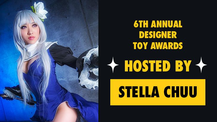 6th Annual Designer Toy Awards Hosted by Stella Chuu!