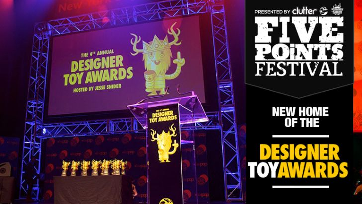 The Designer Toy Awards move to its new home – Five Points Festival!