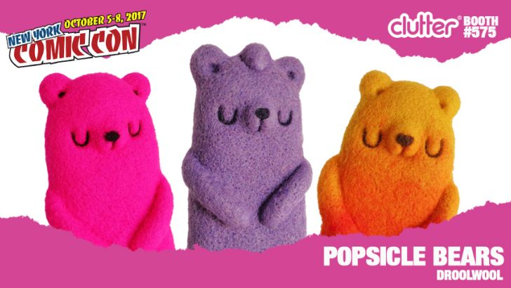 NYCC 17 EXCLUSIVE: Droolwool - POPSICLE BEARS!