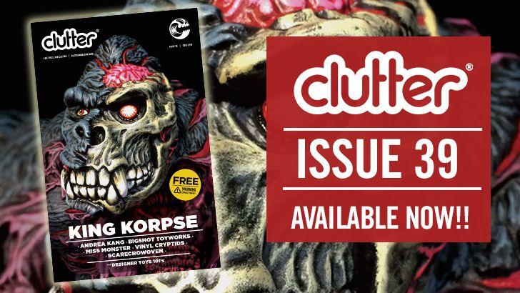Clutter Magazine Issue 39 SDCC 2016 featuring James Groman x Instinctoy