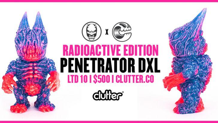 Penetrator DXL - Radioactive Edition
