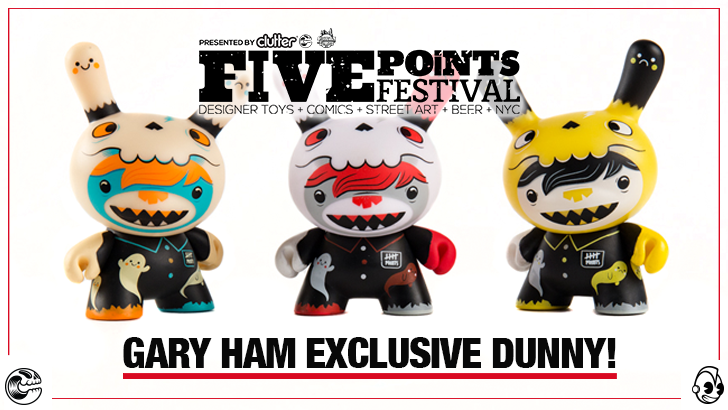 Gary Ham Exclusive Five Points Festival Dunny announced!