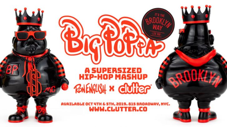 Ron English x Clutter presents:  Big Poppa