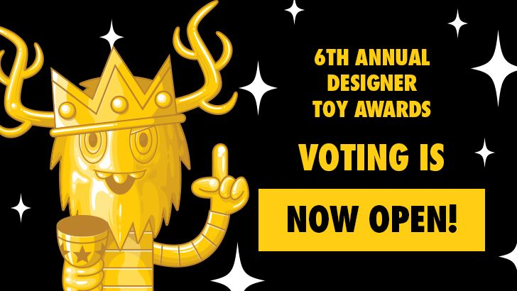 VOTING is now OPEN for the 6th Annual Designer Toy Awards!