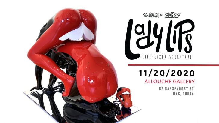 Ron English x Clutter - Lady Lips Sculpture!